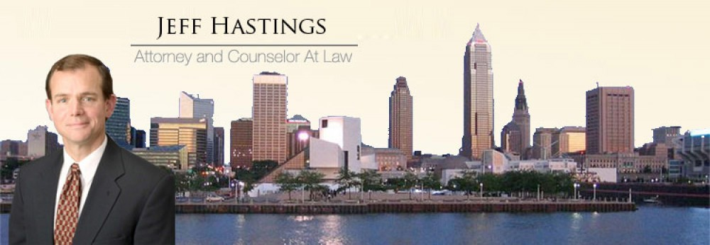 Jeff Hastings | Criminal Civil Defense Law Attorney Cleveland Ohio